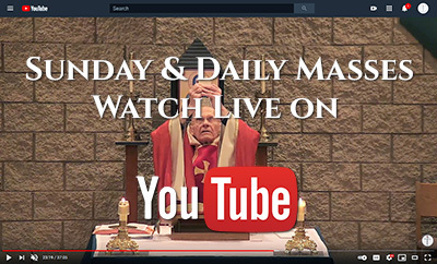 Watch Masses LIVE on YouTube